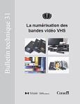 Couverture - BT 31 La numérisation des bandes (...)